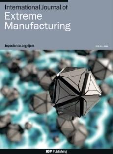 International Journal of Extreme Manufacturing